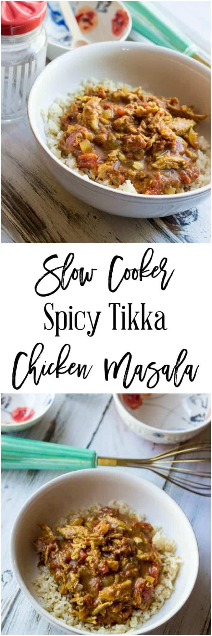 Slow Cooker Spicy Tikka Chicken Masala