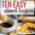 Ten Easy Recipes for Busy Weeknights