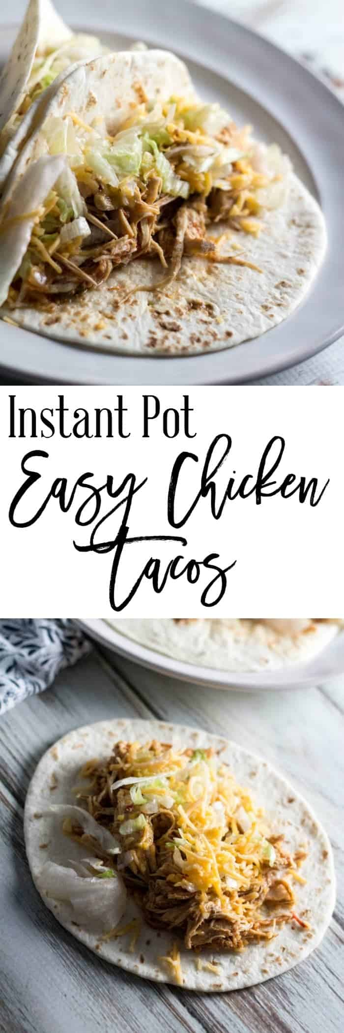 Instant Pot Easy Chicken Tacos