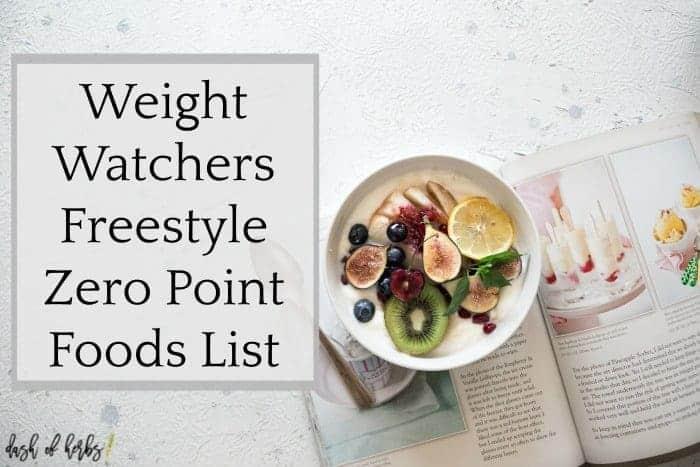 weight watchers freestyle zero point foods list dash of herbs